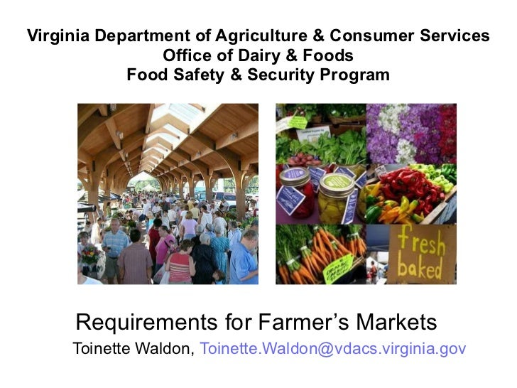 Virginia Department of Agriculture & Consumer Services Office of Dairy & Foods Food Safety & Security Program <ul><li>Requ...