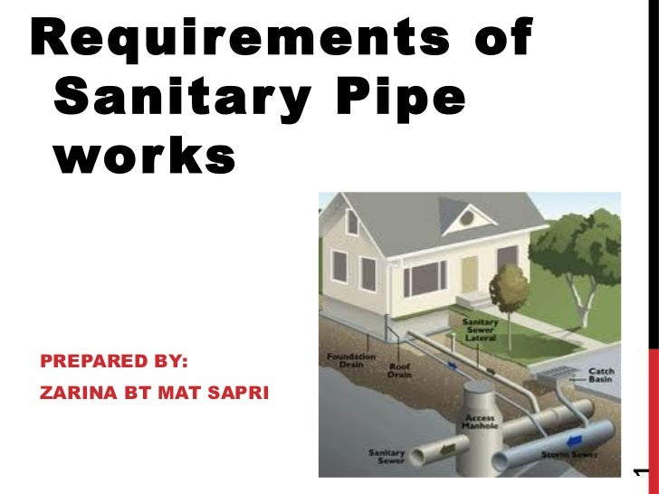 Requirements of sanitary pipe works