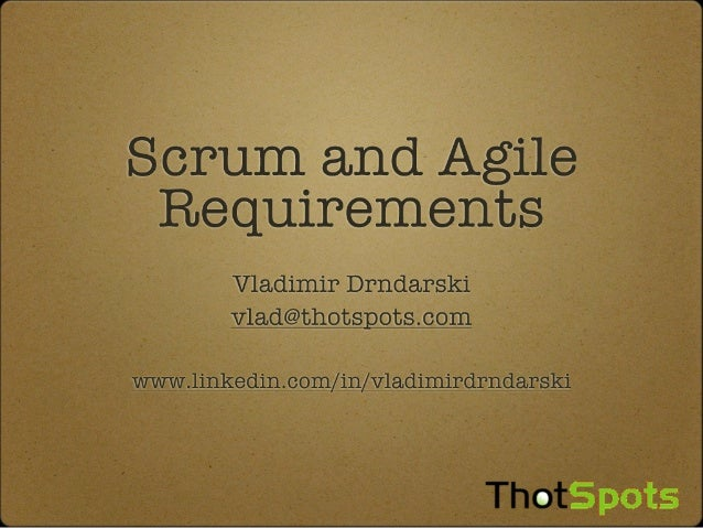 Scrum And Agile Requirements