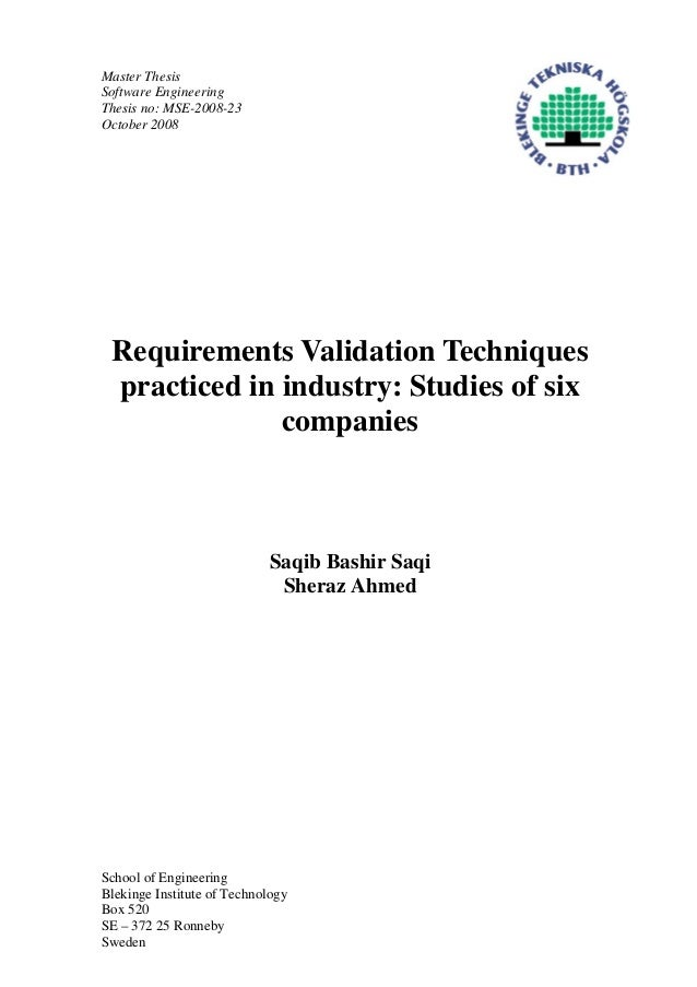 Master ThesisSoftware EngineeringThesis no: MSE-2008-23October 2008Requirements Validation Techniquespracticed in industry...