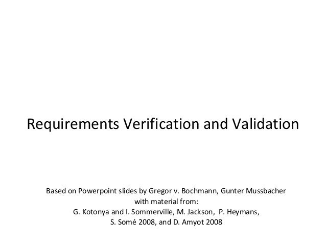 Requirement verification & validation