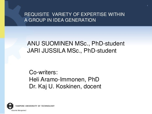 1                  REQUISITE VARIETY OF EXPERTISE WITHIN                  A GROUP IN IDEA GENERATION                      ...