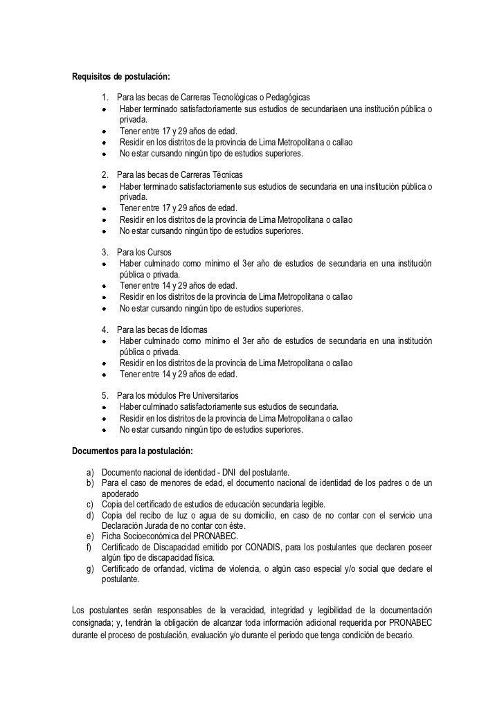 Requisitos de postulación:        1. Para las becas de Carreras Tecnológicas o Pedagógicas            Haber terminado sati...