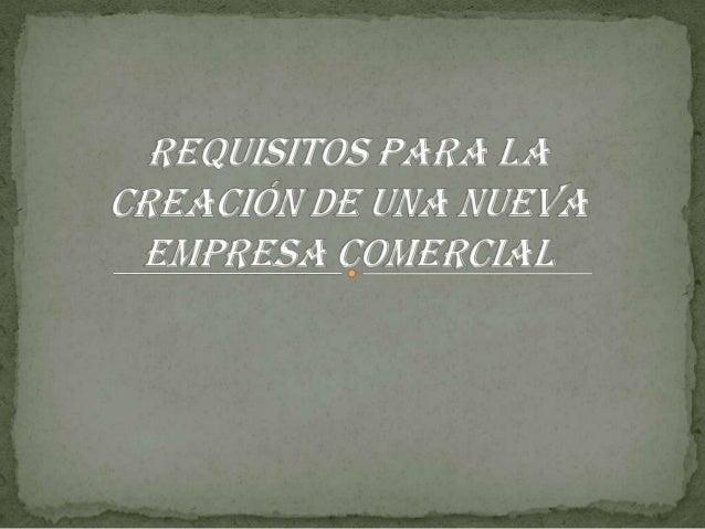 Requisitos para la constitución de una nueva empresa