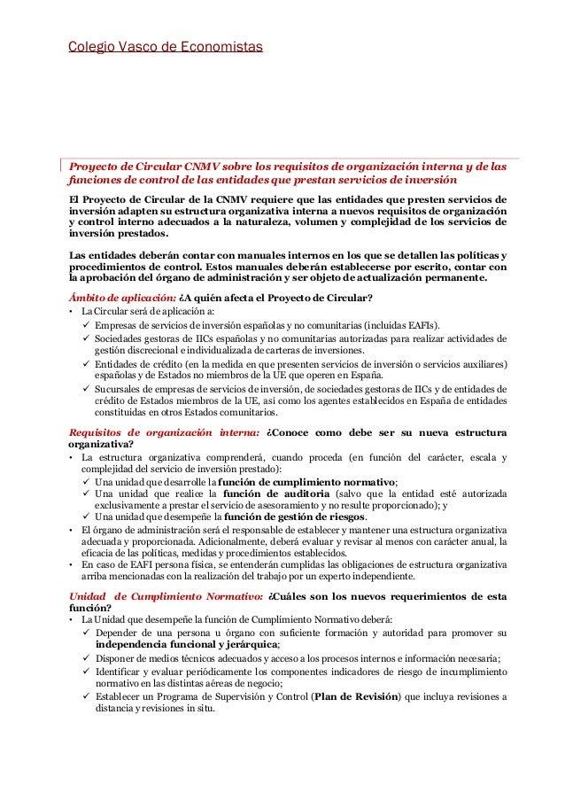 Proyecto de Circular CNMV sobre los requisitos de organización interna y de las funciones de control de las entidades que ...