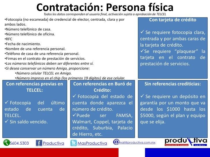 Contratación: Persona física                        Todos los datos corresponden al usuario final, activación sujeta a apr...