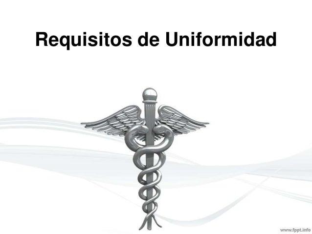 Requisitos de uniformidad