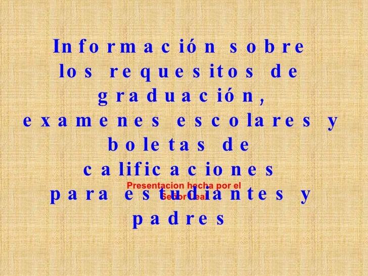 Requisitos para graduarse y la universidad en espanol