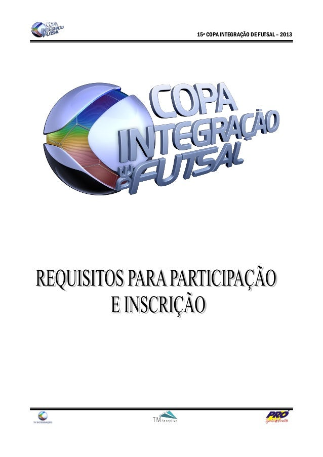 15ª COPA INTEGRAÇÃO DE FUTSAL – 2013