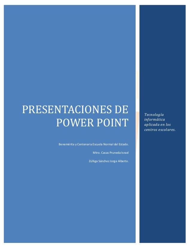 PRESENTACIONES DE                                         Tecnología     POWER POINT                                      ...