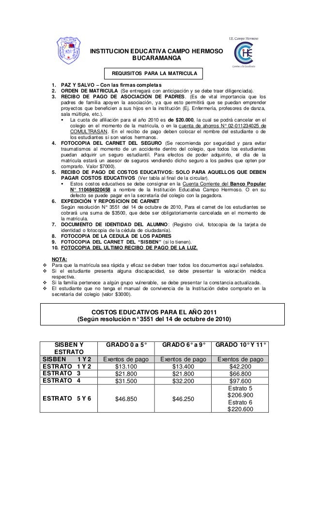 REQUISITOS PARA LA MATRICULA 1. PAZ Y SALVO – Con las firmas completas 2. ORDEN DE MATRICULA (Se entregará con anticipació...