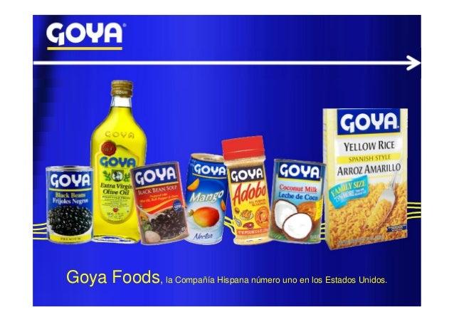 Goya Foods, la Compañía Hispana número uno en los Estados Unidos.