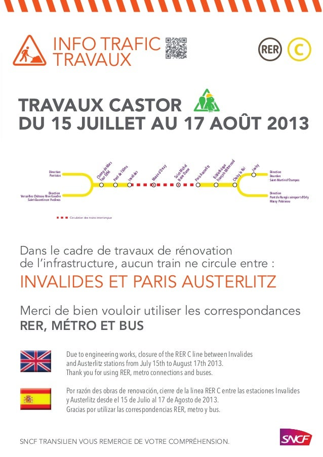 TRAVAUX CASTOR DU 15 JUILLET AU 17 AOÛT 2013 INFO TRAFIC TRAVAUX SNCF TRANSILIEN VOUS REMERCIE DE VOTRE COMPRÉHENSION. Bib...