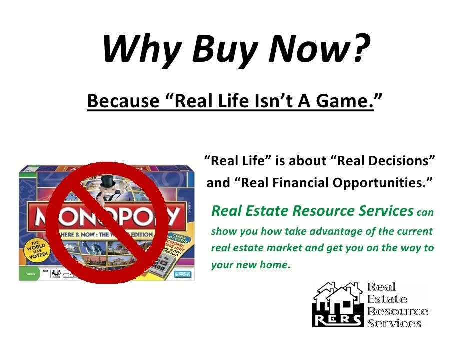 """WhyBuyNow? Because""""RealLifeIsn'tAGame.""""                                     ..."""