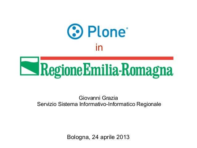 inGiovanni GraziaServizio Sistema Informativo-Informatico RegionaleBologna, 24 aprile 2013