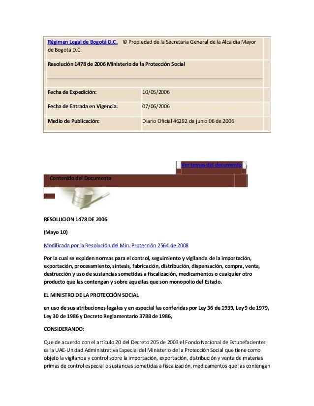 Régimen Legal de Bogotá D.C. © Propiedad de la Secretaría General de la Alcaldía Mayorde Bogotá D.C.Resolución 1478 de 200...