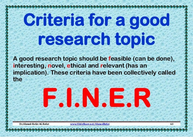 What is the process for choosing a research topic? what makes a good research topic?