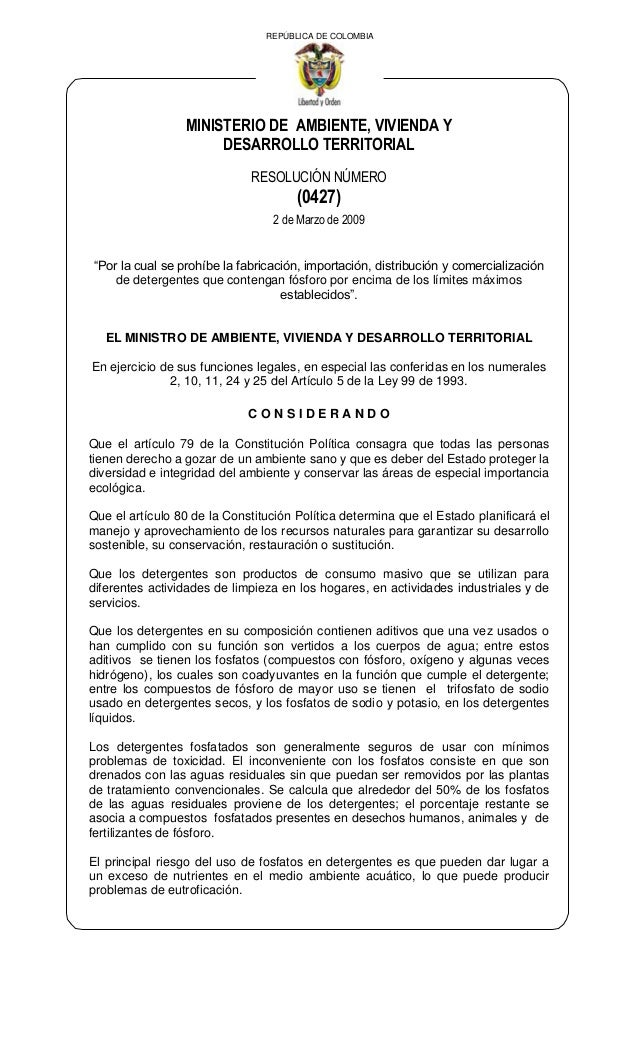 """REPÚBLICA DE COLOMBIAMINISTERIO DE AMBIENTE, VIVIENDA YDESARROLLO TERRITORIALRESOLUCIÓN NÚMERO(0427)2 de Marzo de 2009""""Por..."""