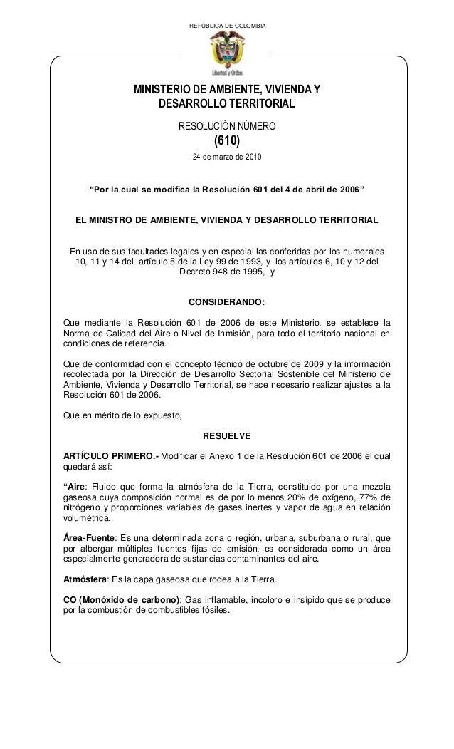 REPÚBLICA DE COLOMBIA  MINISTERIO DE AMBIENTE, VIVIENDA Y DESARROLLO TERRITORIAL RESOLUCIÓN NÚMERO  (610) 24 de marzo de 2...