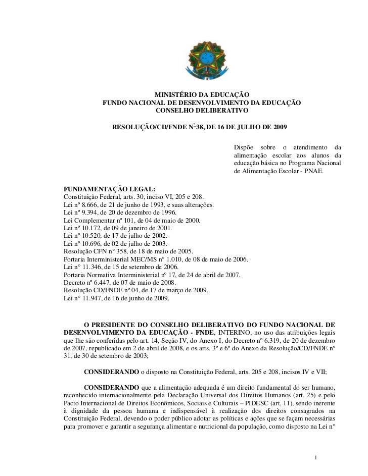 MINISTÉRIO DA EDUCAÇÃO              FUNDO NACIONAL DE DESENVOLVIMENTO DA EDUCAÇÃO                          CONSELHO DELIBE...