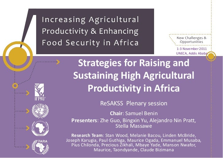 Strategies for Raising and  Sustaining High Agricultural  Productivity in Africa_2011