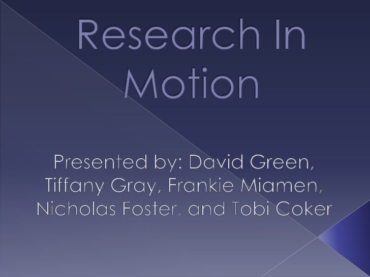 "Case Study ""Research in Motion"""