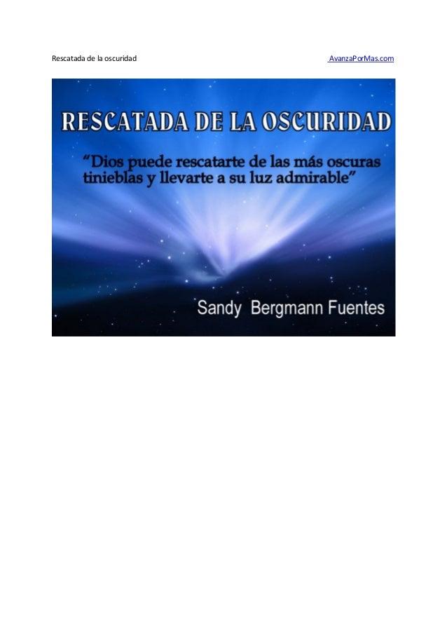 Rescatada de la oscuridad (www.avanza pormas.com)
