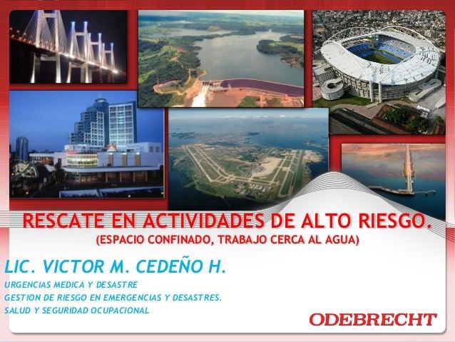 SP-ODB-20062009   RESCATE EN ACTIVIDADES DE ALTO RIESGO.                  (ESPACIO CONFINADO, TRABAJO CERCA AL AGUA)LIC. V...