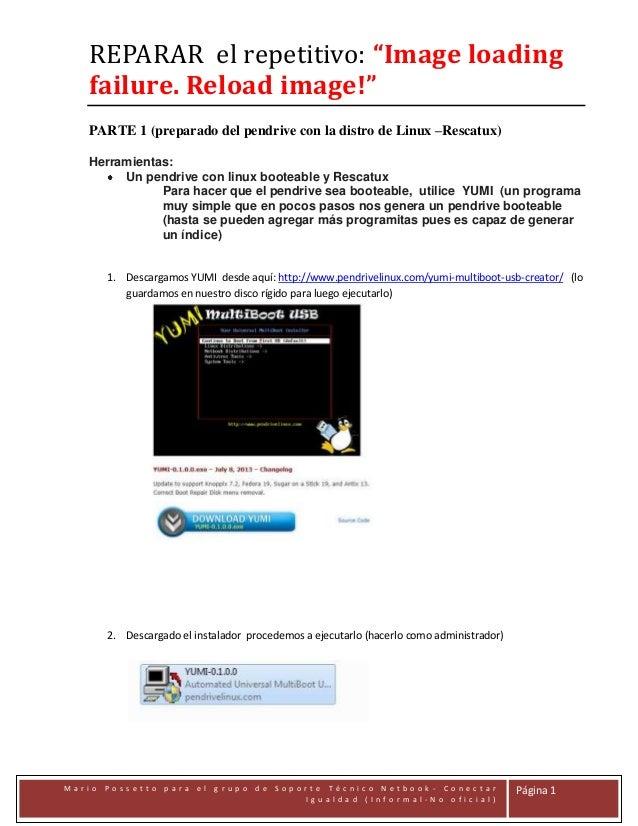 "REPARAR el repetitivo: ""Image loading failure. Reload image!"" PARTE 1 (preparado del pendrive con la distro de Linux –Resc..."