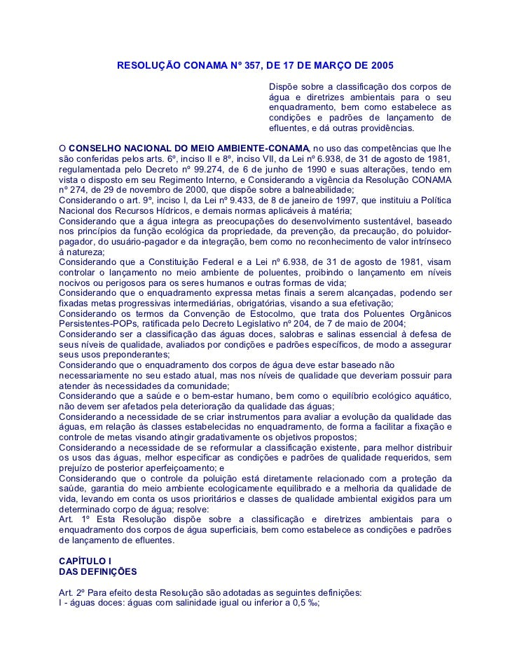 RESOLUÇÃO CONAMA Nº 357, DE 17 DE MARÇO DE 2005                                                     Dispõe sobre a classif...