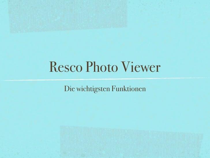 Resco Photo Viewer   Die wichtigsten Funktionen