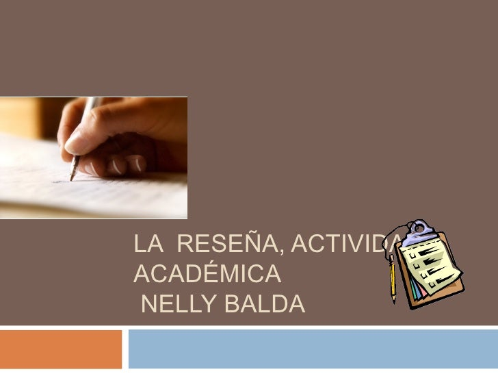 LA RESEÑA, ACTIVIDADACADÉMICANELLY BALDA