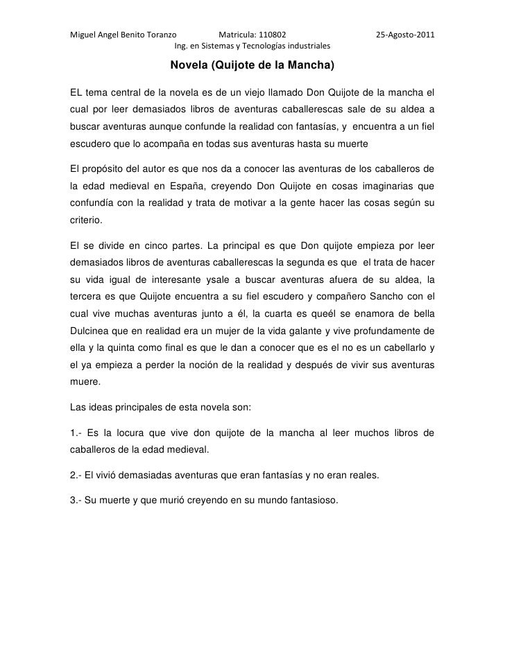 Novela (Quijote de la Mancha)<br />EL tema central de la novela es de un viejo llamado Don Quijote de la mancha el cual po...