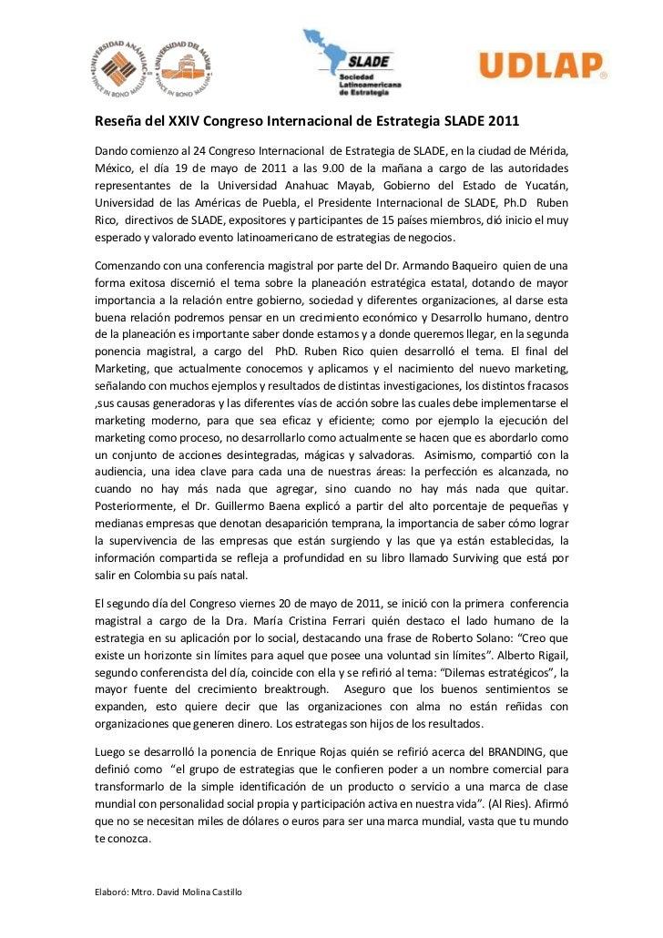 Reseña del XXIV Congreso Internacional de Estrategia SLADE 2011Dando comienzo al 24 Congreso Internacional de Estrategia d...