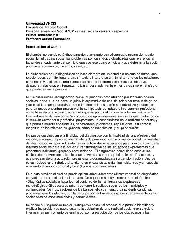 1Universidad ARCISEscuela de Trabajo SocialCurso Intervención Social 3, V semestre de la carrera VespertinaPrimer semestre...