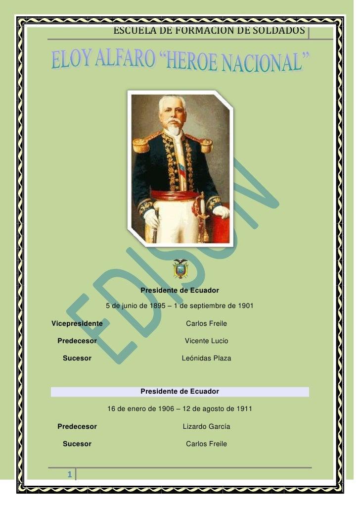 Presidente de Ecuador5 de junio de 1895–1 de septiembre de 1901VicepresidenteCarlos FreilePredecesorVicente LucioSucesor...