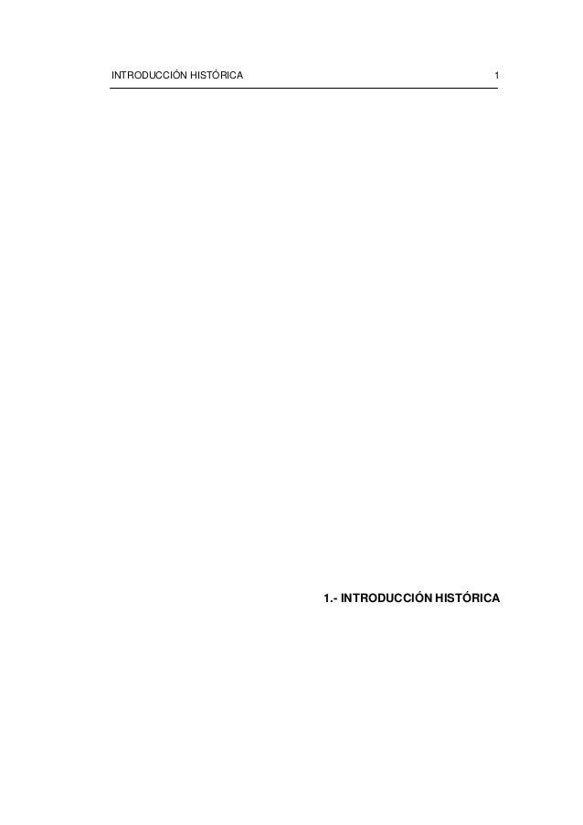INTRODUCCIÓN HISTÓRICA 11.- INTRODUCCIÓN HISTÓRICA