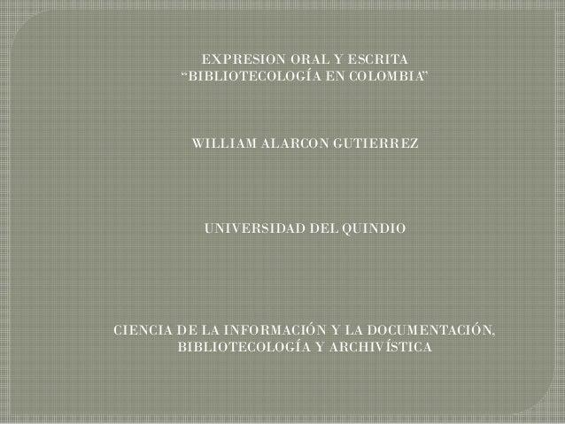 Reseña histórica de la bibliotecología en colombia
