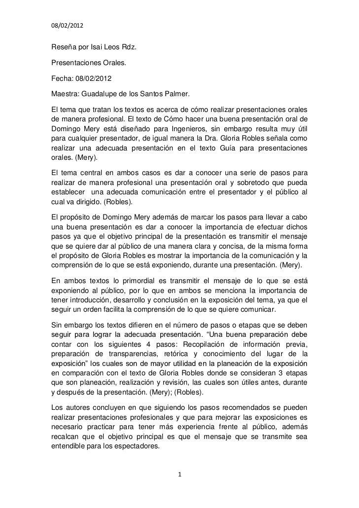 08/02/2012Reseña por Isai Leos Rdz.Presentaciones Orales.Fecha: 08/02/2012Maestra: Guadalupe de los Santos Palmer.El tema ...