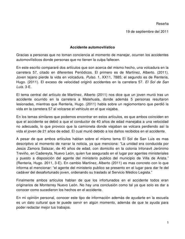 Reseña<br />19 de septiembre del 2011<br />Accidente automovilístico<br />Gracias a personas que no toman conciencia al mo...