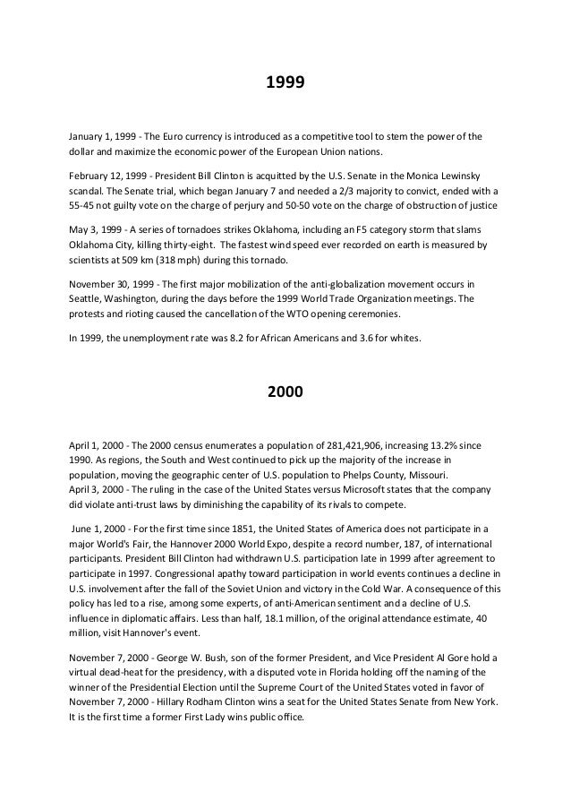 1999 January 1, 1999 - The Euro currency is introduced as a competitive tool to stem the power of the dollar and maximize ...