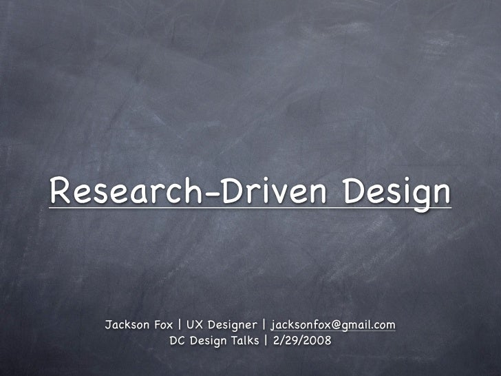 Research Driven Design