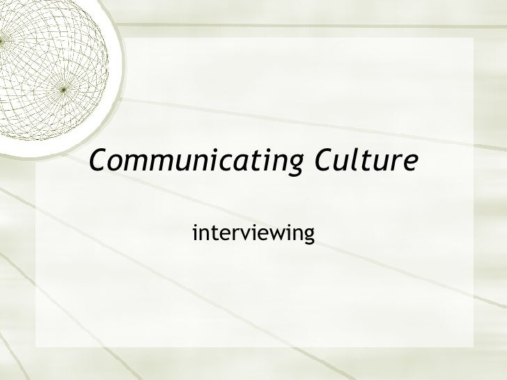 Communicating Culture interviewing