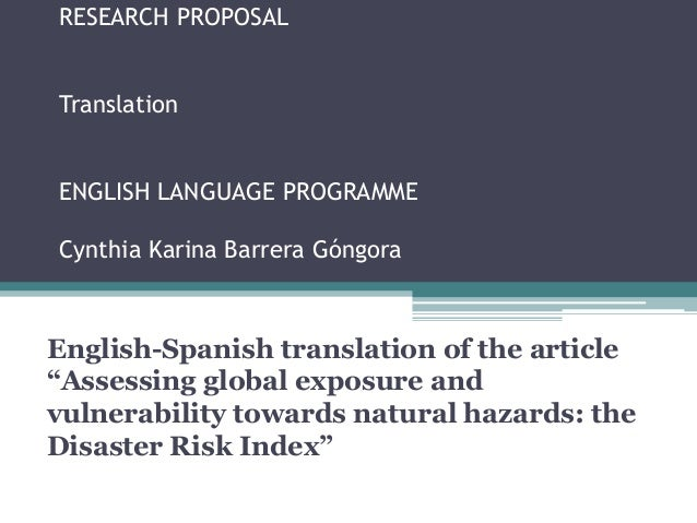 English to Spanish article: Assessing global exposure and vulnerability towards natural hazards: the Disaster Risk index.