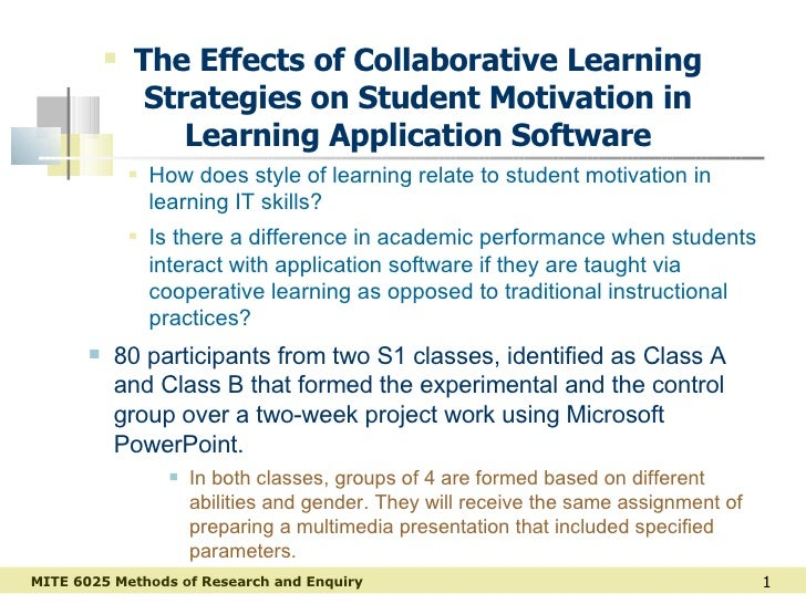 <ul><li>The Effects of Collaborative Learning Strategies on Student Motivation in Learning Application Software </li></ul>...