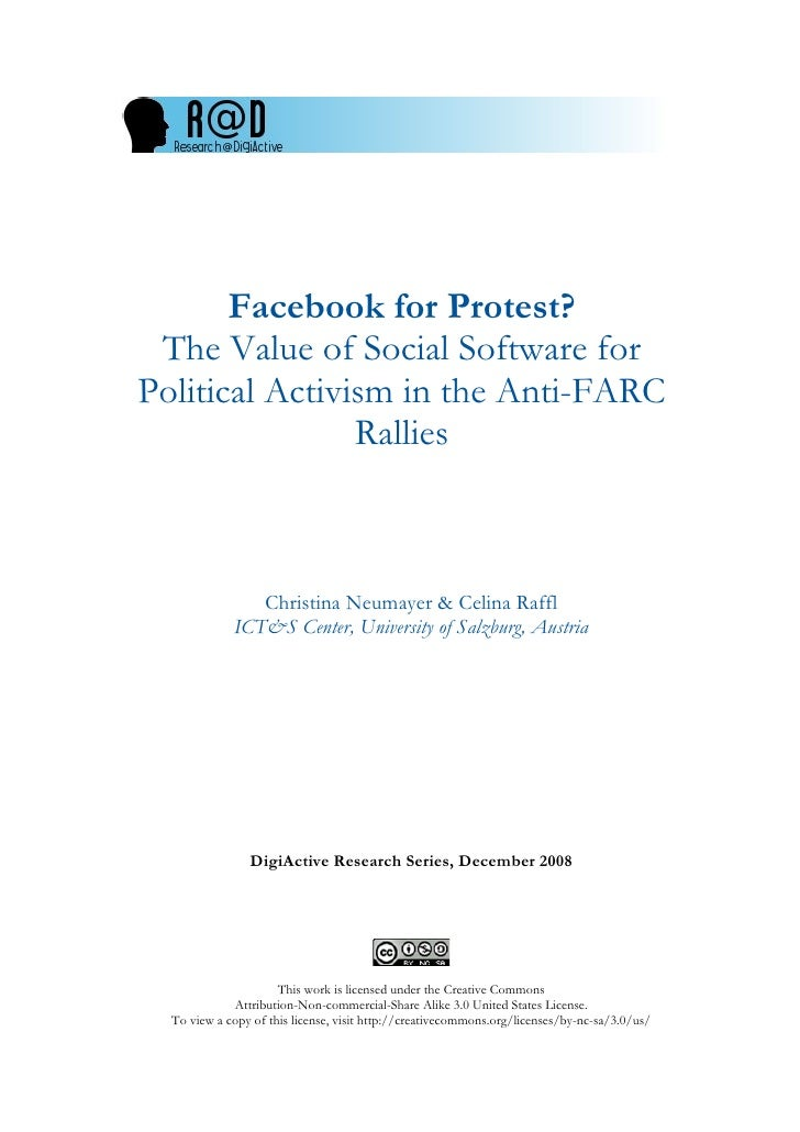 Facebook for Protest?  The Value of Social Software for Political Activism in the Anti-FARC                 Rallies       ...