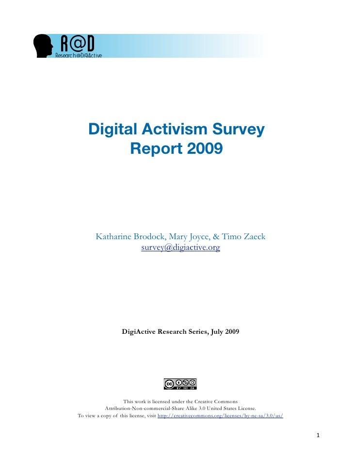 Digital Activism Survey           Report 2009            Katharine Brodock, Mary Joyce, & Timo Zaeck                    su...