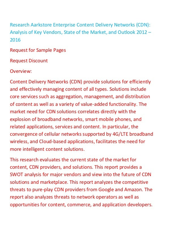 Research aarkstore enterprise content delivery networks cdn analysis of key vendors, state of the market, and outlook 2012   2016