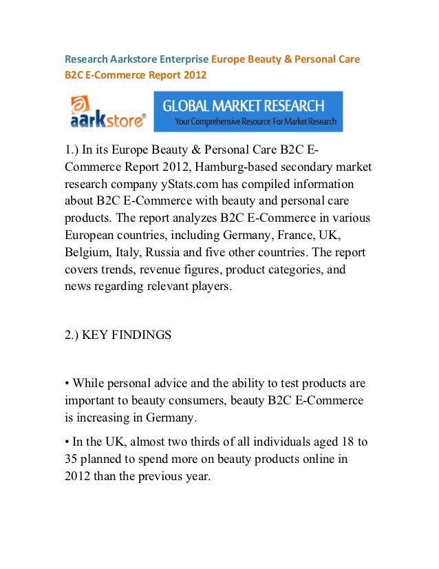 Research Aarkstore Enterprise Europe Beauty & Personal CareB2C E-Commerce Report 20121.) In its Europe Beauty & Personal C...