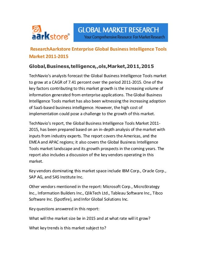 Research aarkstore enterprise global business intelligence tools market 2011 2015